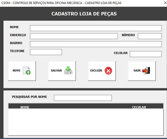 Tela de Cadastro de Loja de Peças - Sistema de Controle de Serviços de uma Oficina Mecânica com Excel, VBA e Access, Incluindo Controle de Peças, Mecânicos e Contas a Pagar e a Receber