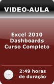 Vídeo aula: Excel 2010 - Dashboards - Curso Prático