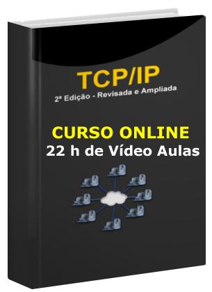 Bônus 01 - Curso Online - TCP/IP em Redes Windows e Como Planejar e Implementar Servidores DNS, DHCP e WINS - Passo a Passo - 49 Vídeo Aulas - 21:20 horas de Conteúdo