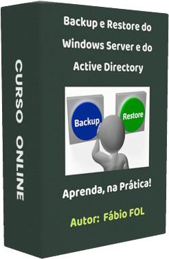 Backup Restore do Windows Server e Backup Restore do Active Directory - Curso Completo - com Exemplos Práticos Passo a Passo