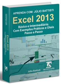 O Livro de Excel Indicado Para Iniciantes. Domine o Excel Para o Mercado de Trabalho!