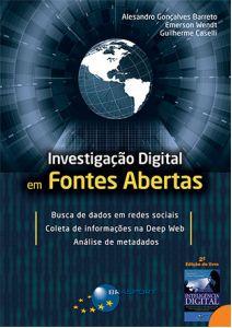 Investigação Digital em Fontes Abertas, Inclusive no Facebook e na Deep Web!