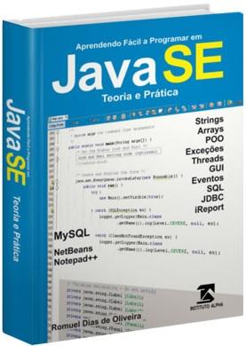Livro - Java Web com JSF em Português - Desenvolvendo Aplicações Java Web com JSF - Curso Prático - Passo a Passo