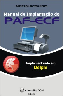 Manual de Implantação do PAF-ECF [Delphi]