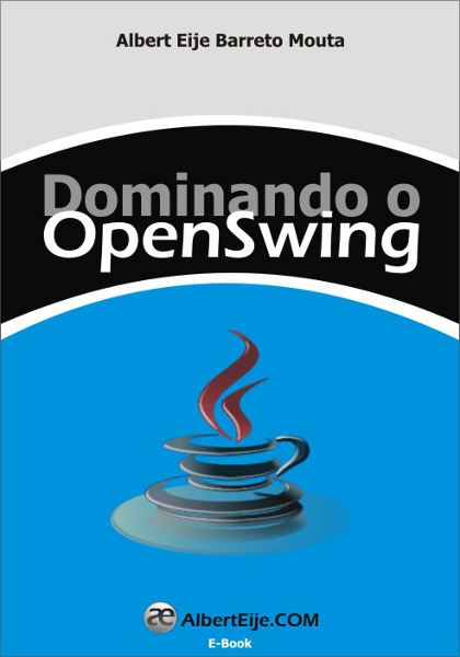 Dominando o OpenSwing Java