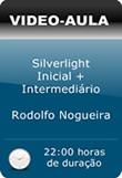 Pacote de Vídeo-Aulas: Silverlight Inicial + Intermediário