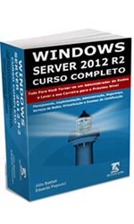 Livro: Windows Server 2012 R2 e Active Directory - Curso Completo